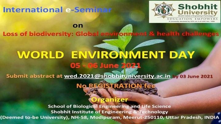 International e-Seminar on Loss of biodiversity: Global environment & health challenges - WORLD ENVIRONMENT DAY (05 - 06 June 2021)
