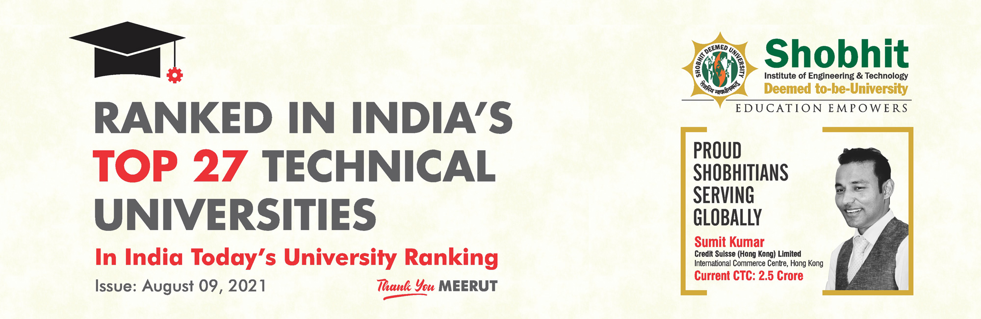 Ranked in Top 27 Technical Universities in india Today's Ranking Survey 2021