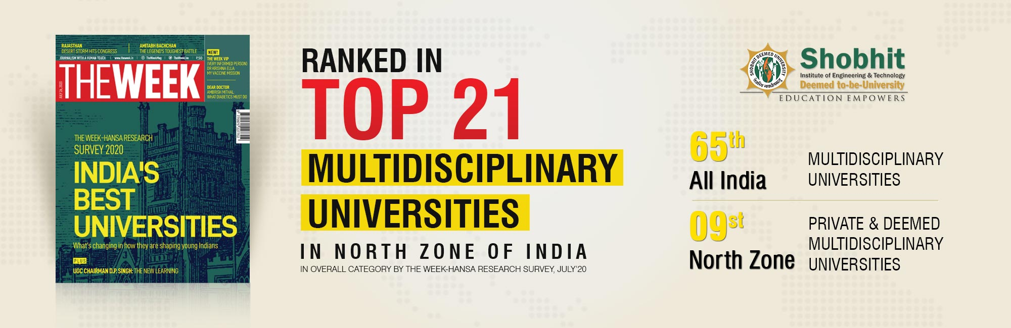 Ranked in Top 21 Multidisciplinary Universities in north zone of india